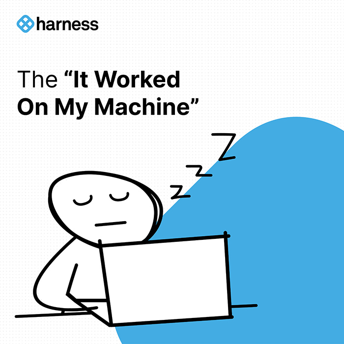 """Engineer Types: The """"It Worked On My Machine"""""""